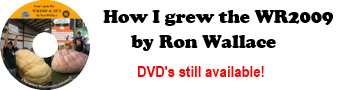 DVD: How I Grew the WR2009 by Ron Wallace